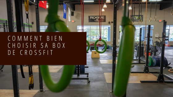 Choisir sa box de CrossFit